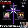 SpiritLight & The DAPL On Paranormal Filler