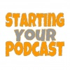 Starting Your Podcast✓