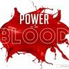 POWER IN THE BLOOD Pastor Austin Eseke