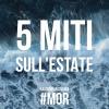 #mor 5 miti sull'estate !!