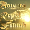 How to Repel Fitnah Series