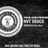 NVT DEUCE : THE AFTERNOON GET DOWN