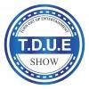 The Late Show#26(T.D.U.E.SHOW)