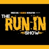 The Run-In Show