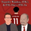 Transfer Window, ITK's and FSG Out vs FSG In
