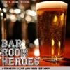 """Bar Room Heroes #40: """"Gofful"""""""