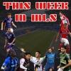 This Week In MLS 7-23-17