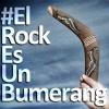 #ElRockEsUnBumerang