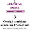 Autostima Donne - puntata 7 - Tre consigli pratici per aumentare l'Autostima!