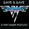 Dave & Dave Unchained Van Halen podcast