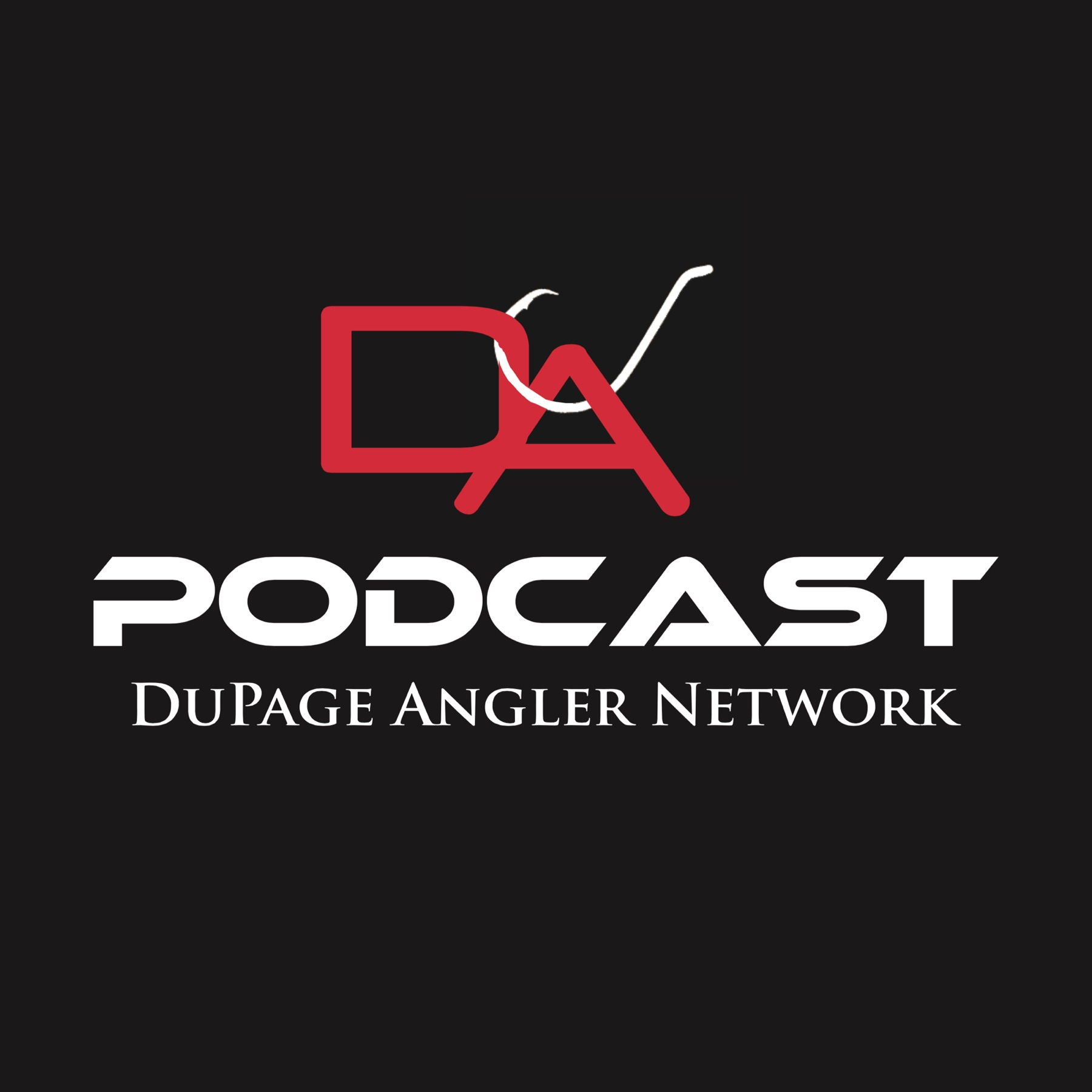 DuPage Angler's Weekly Podcasts