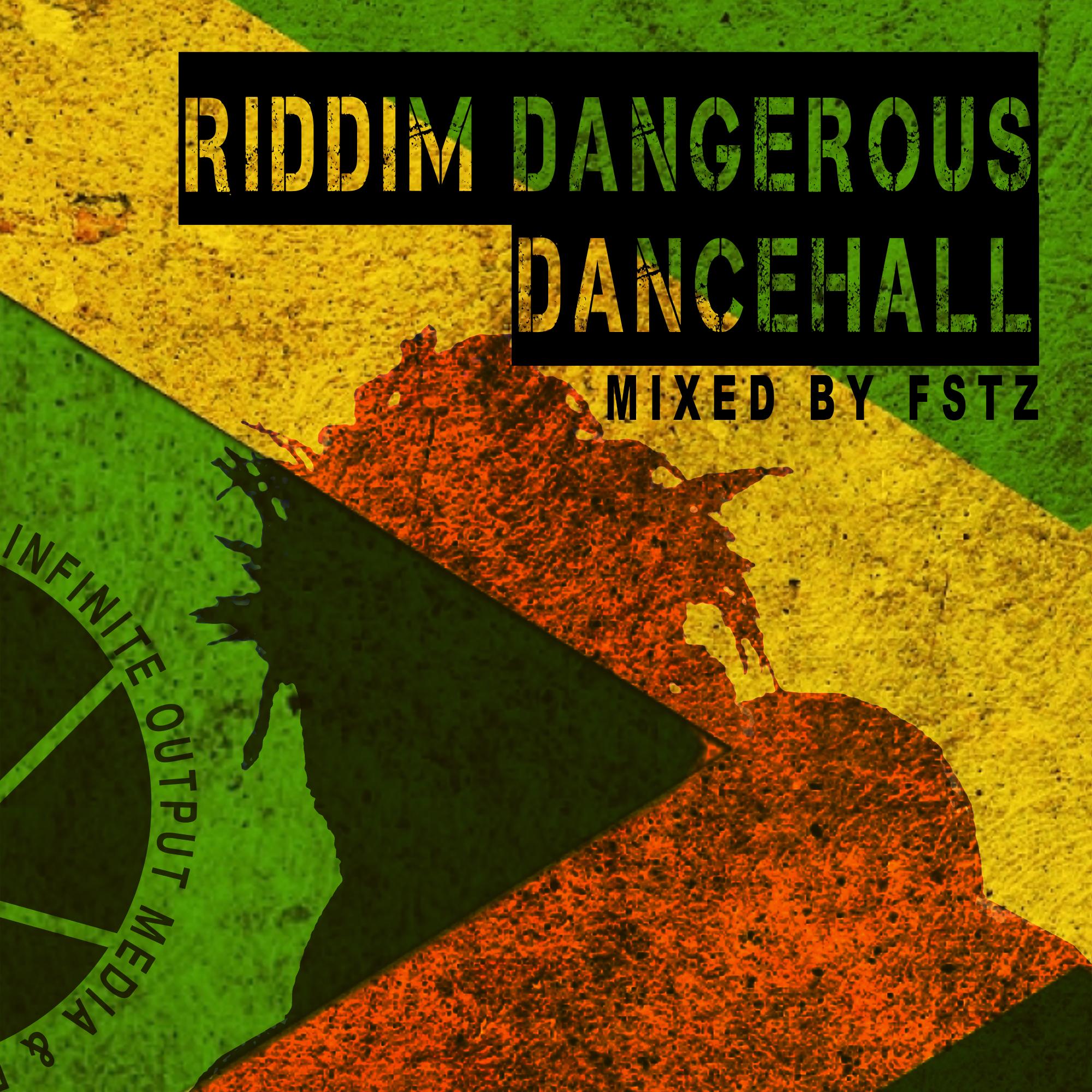 RIDDIM DANGEROUS DANCEHALL