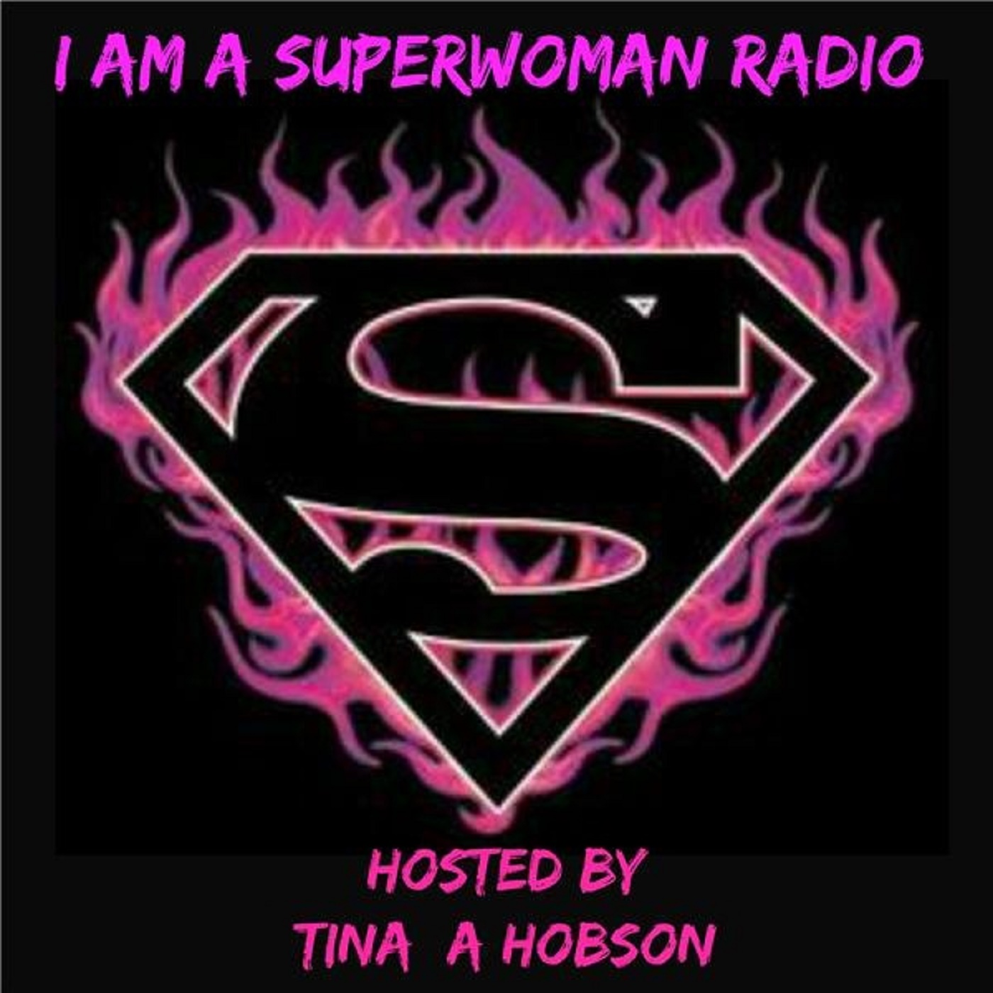 I Am A Superwoman Radio with Tina Hobson