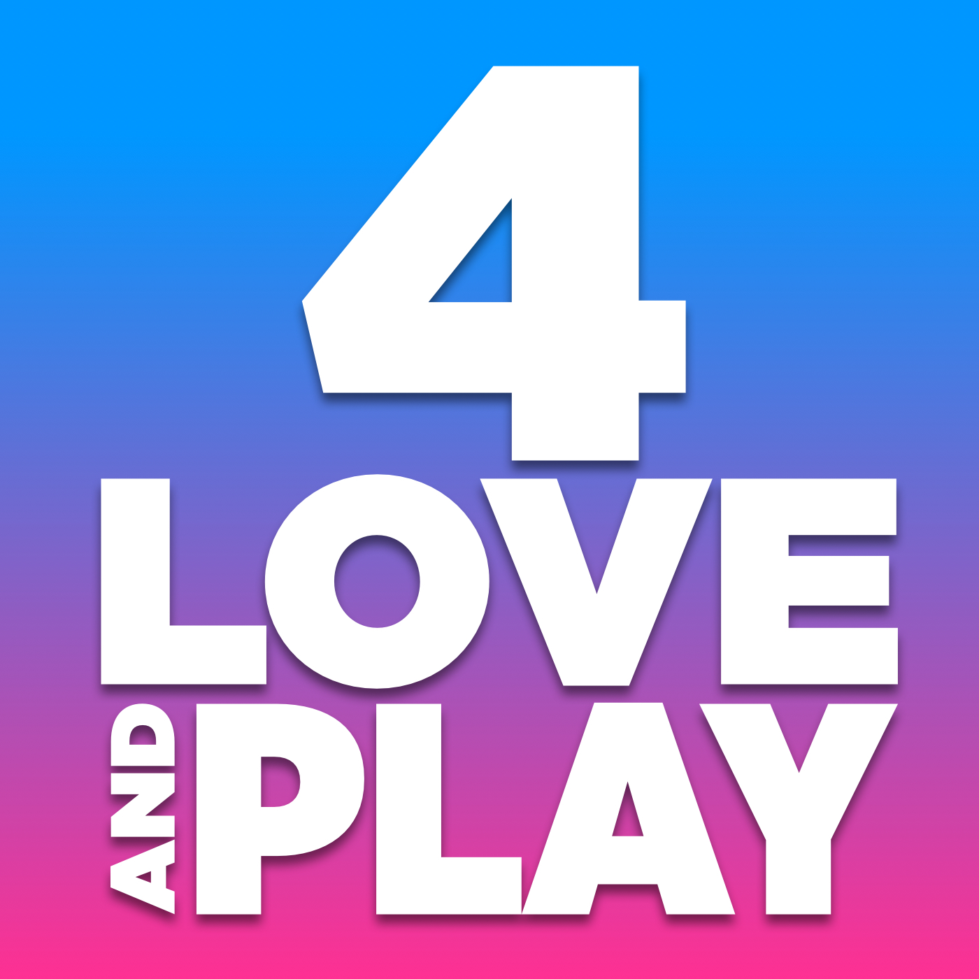 4 Love And Play