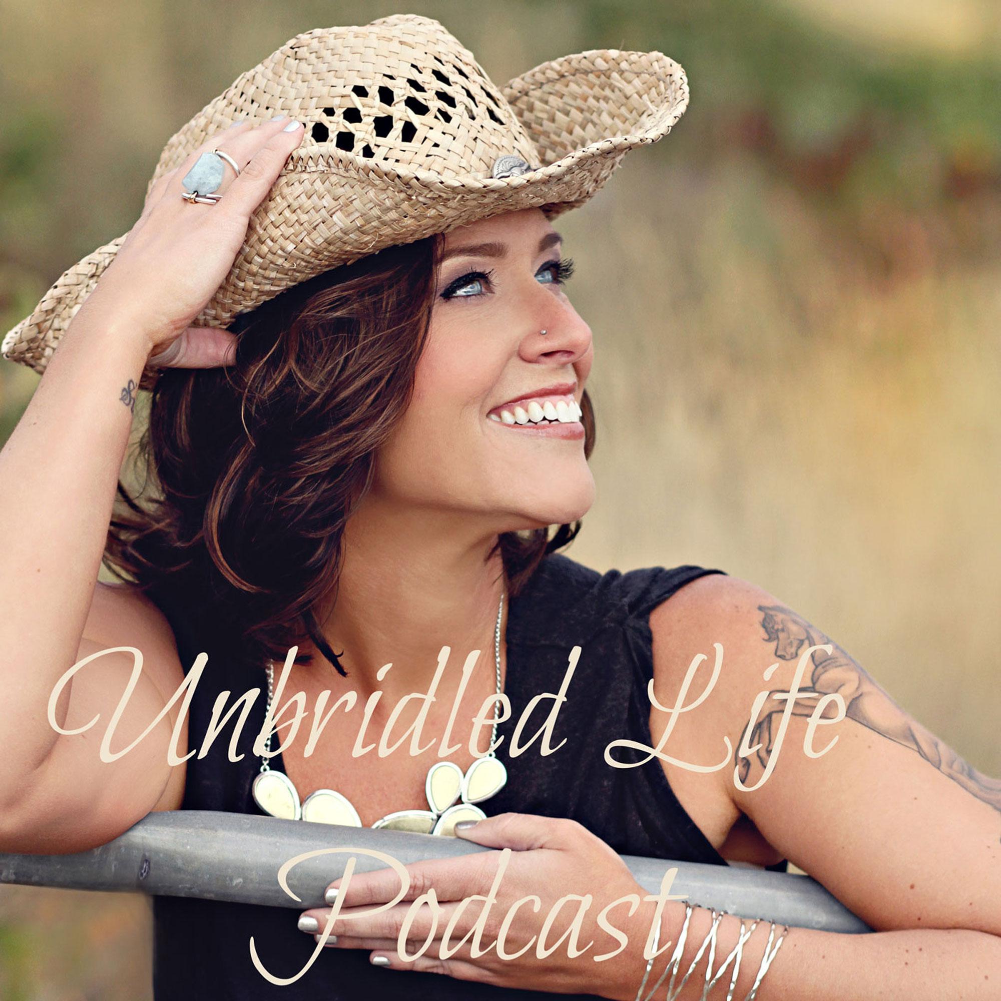 Unbridled Life Podcast