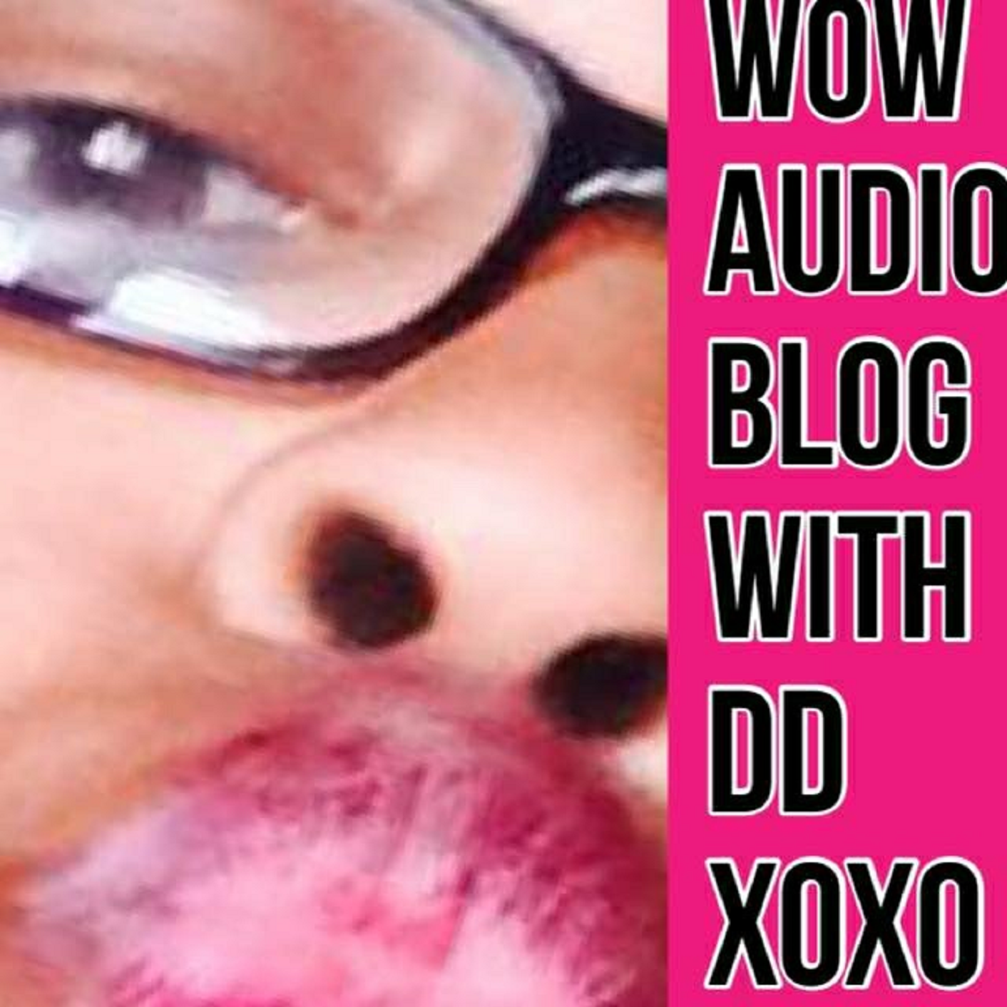 Wow Audio Blog