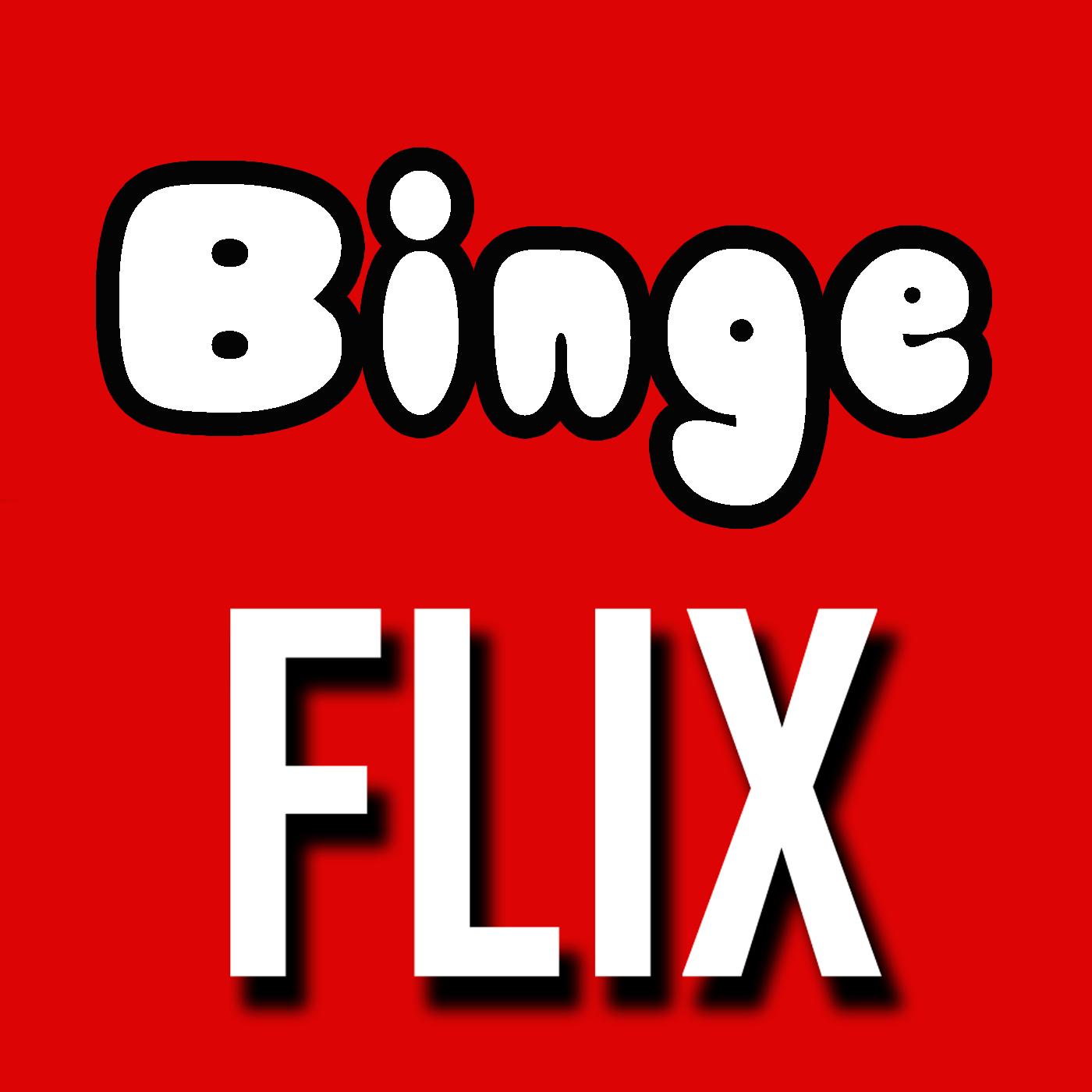 Binge Flix with Brett Mason