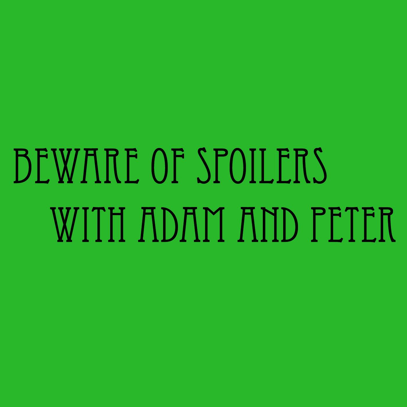 Beware of Spoilers