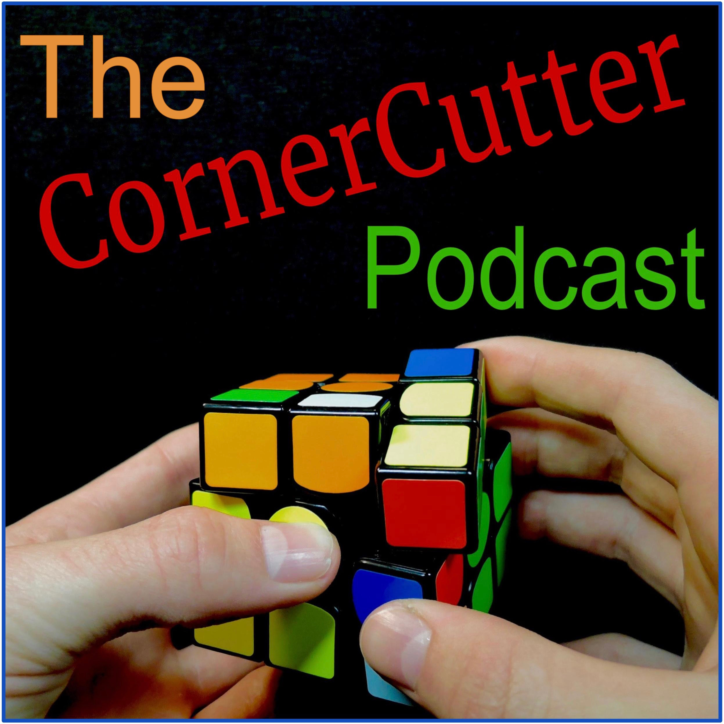 The CornerCutter Podcast A Weekly Speed Cubing Podcast