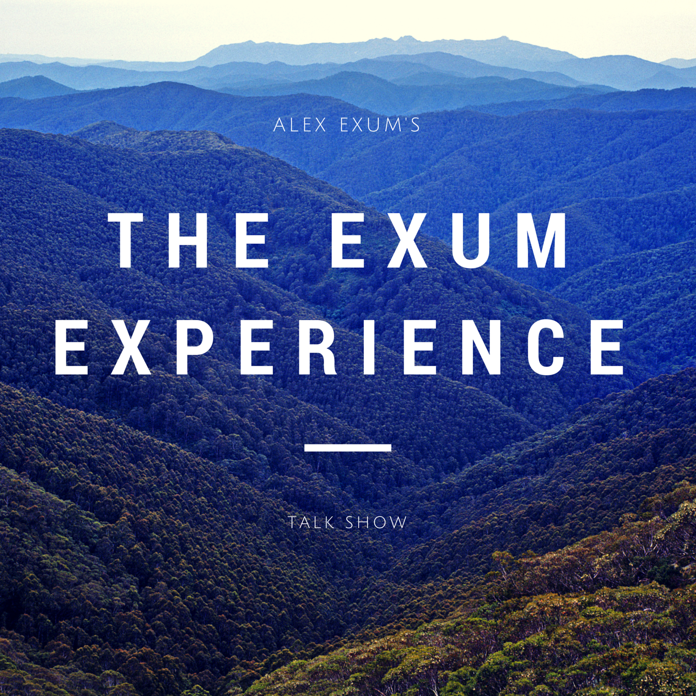 Alex Exum's | The Exum Experience Talk Show