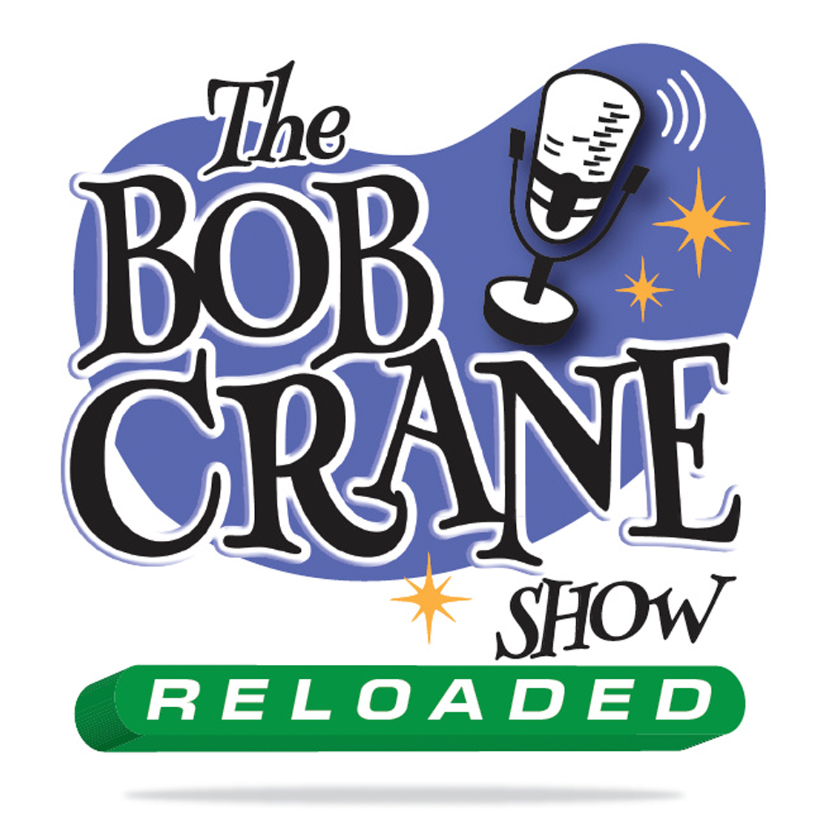 The Bob Crane Show: Reloaded