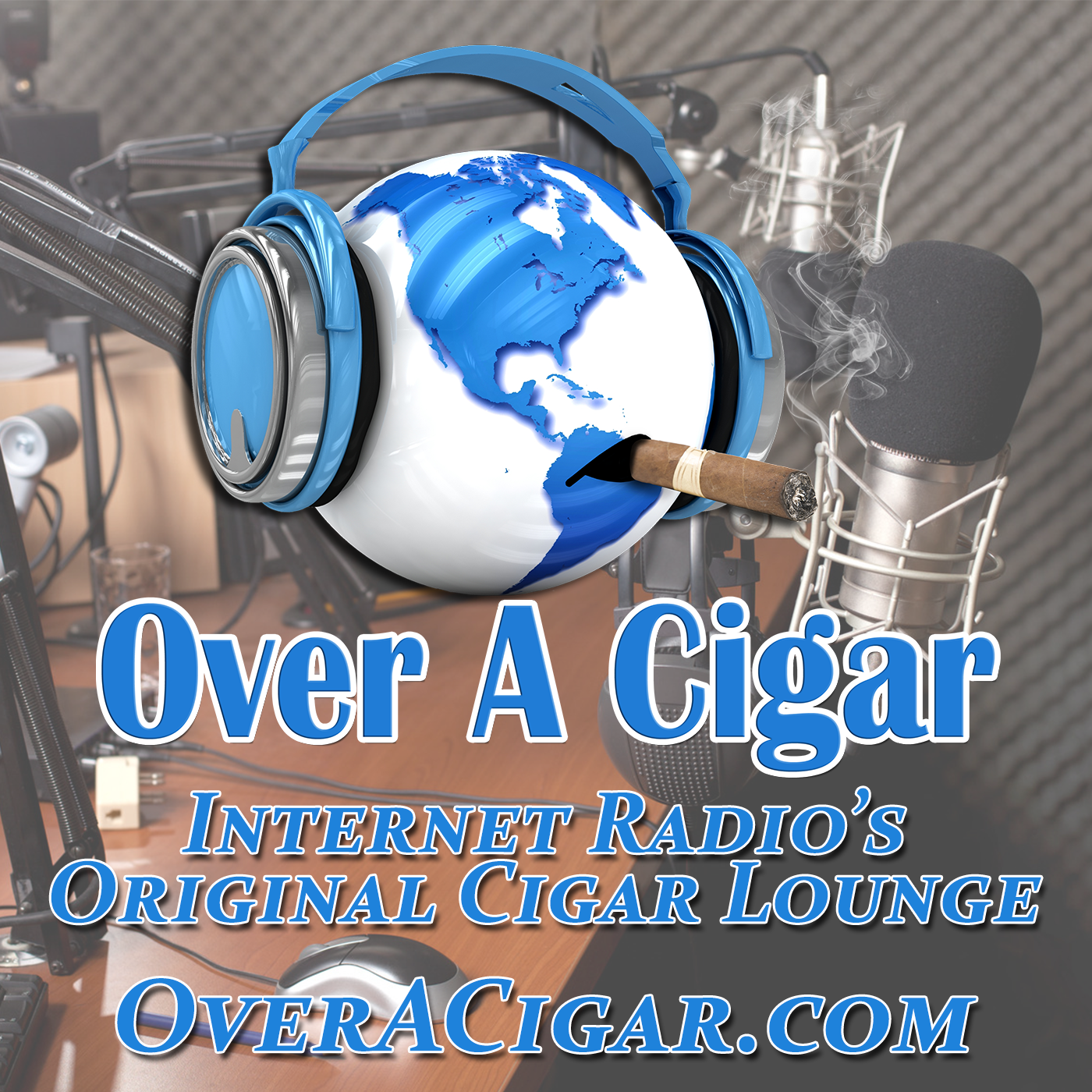Over A Cigar Internet Radio Show