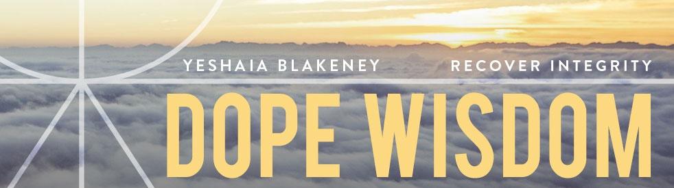Dope Wisdom - show cover