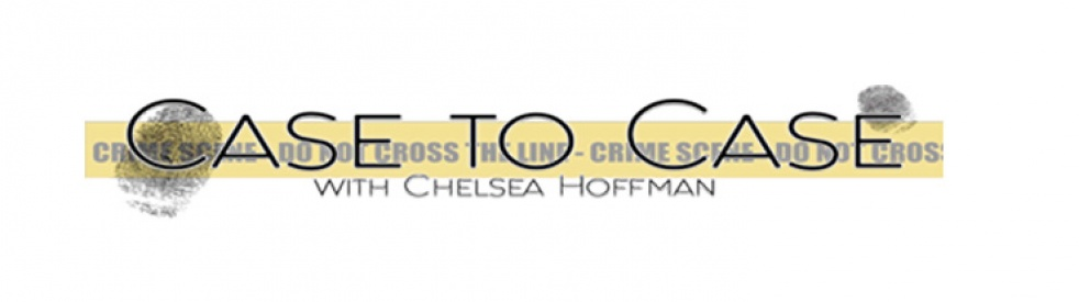 Case to Case with Chelsea Hoffman - show cover