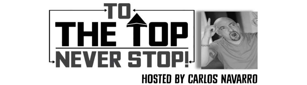 To The Top with Carlos Navarro - show cover