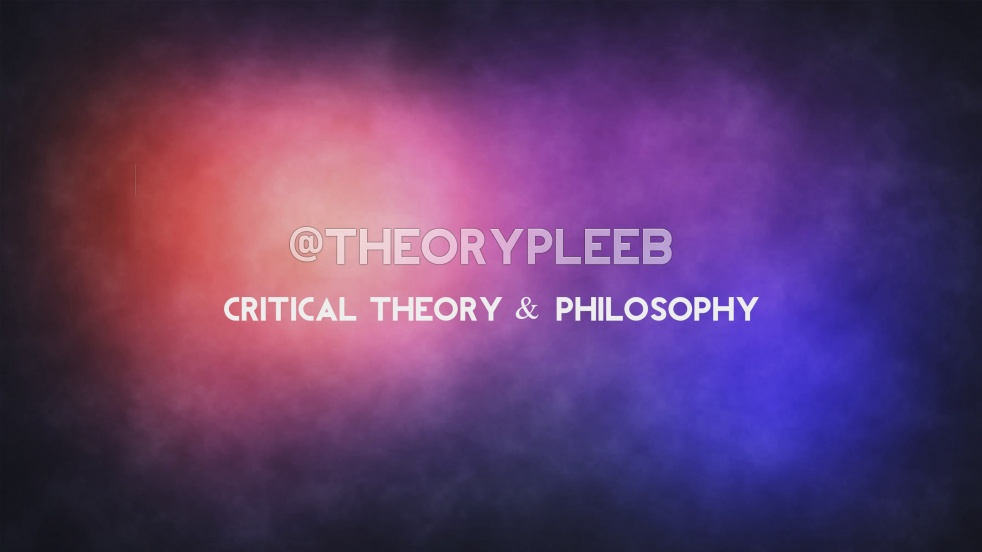 @theorypleeb critical theory &philosophy - show cover