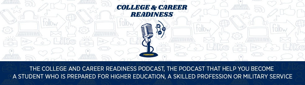 The College & Career Readiness Podcast - show cover