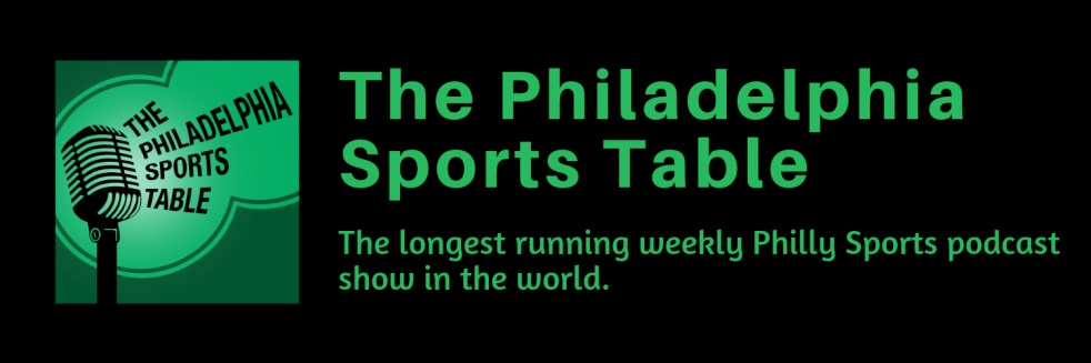 The Philadelphia Sports Table | Philly Sports News & Views - show cover