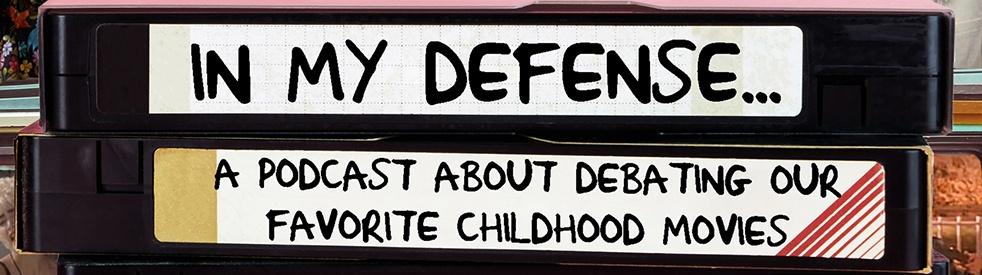 In My Defense... - immagine di copertina dello show