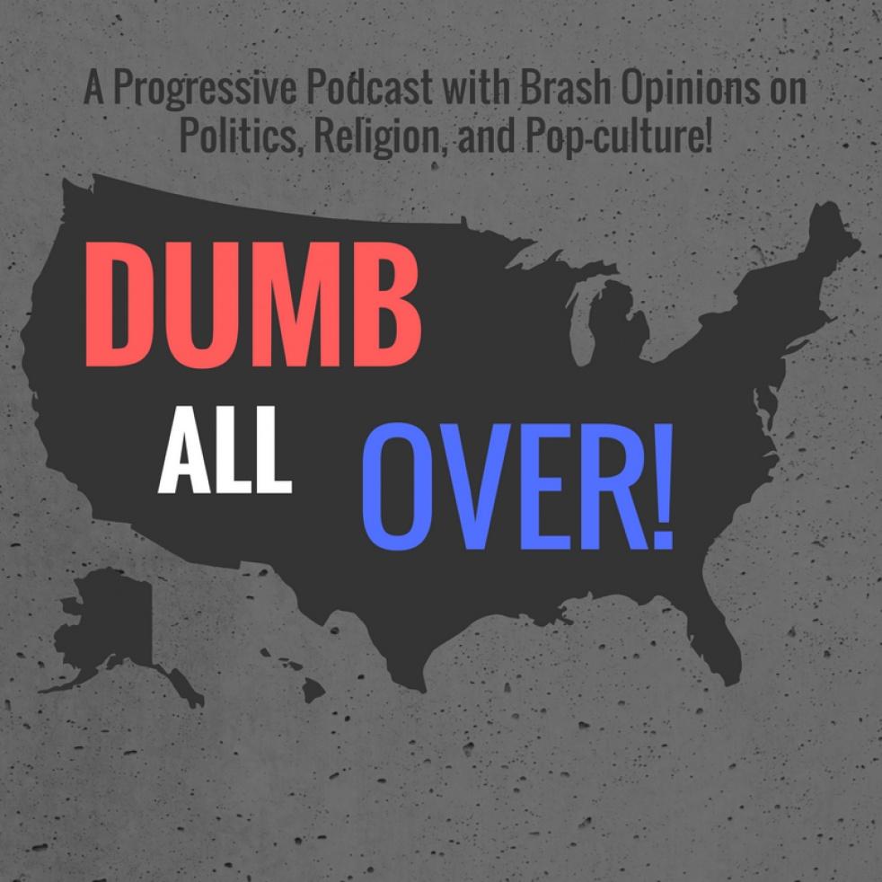 Dumb All Over! - imagen de show de portada