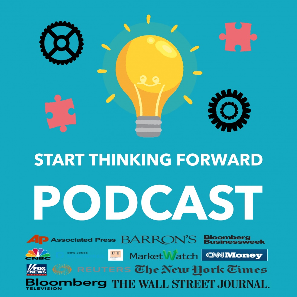 Start Thinking Forward Podcast - Cover Image