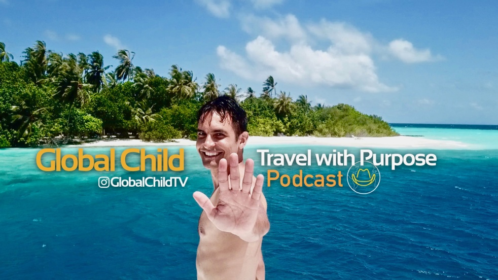 "Global Child ""Travel with Purpose"" - show cover"