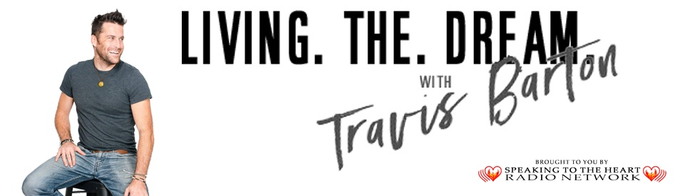Living The Dream With Travis Barton - Cover Image