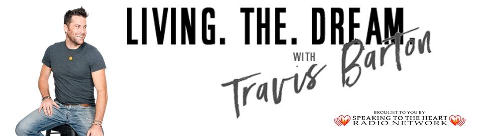 Living The Dream With Travis Barton - imagen de show de portada
