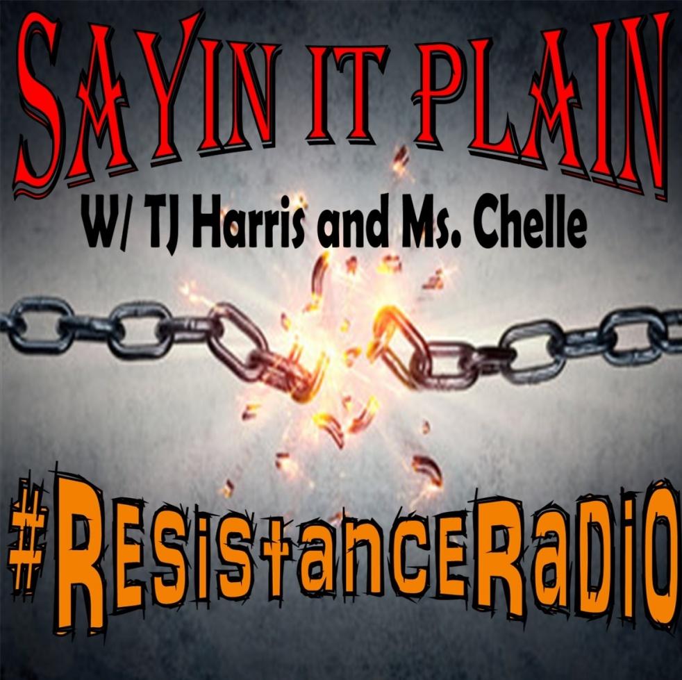Sayin it Plain w/ Tj Harris & Ms. Chelle - Cover Image