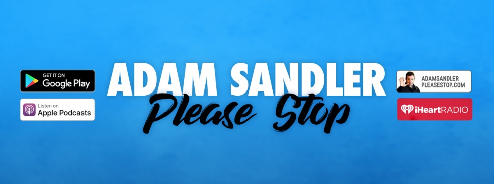 Adam Sandler Please Stop - show cover