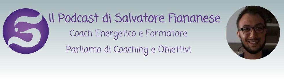 Salvatore Fiananese - Il Podcast - immagine di copertina dello show