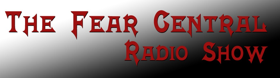 The Fear Central Radio Show - imagen de show de portada