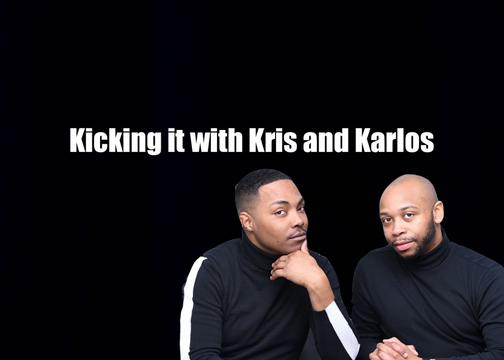Kicking it with Kris and Karlos - show cover