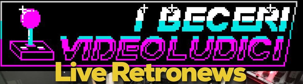 I Beceri Videoludici - Live Retronews - imagen de portada