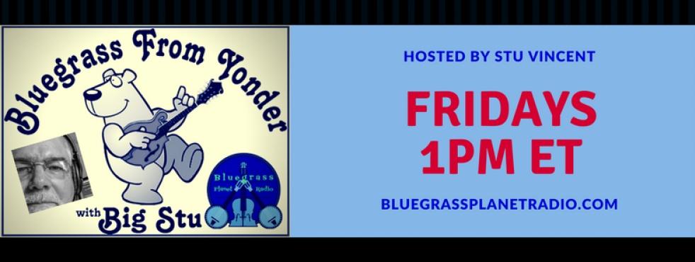 Bluegrass From Yonder w/Stu Vincent - immagine di copertina dello show