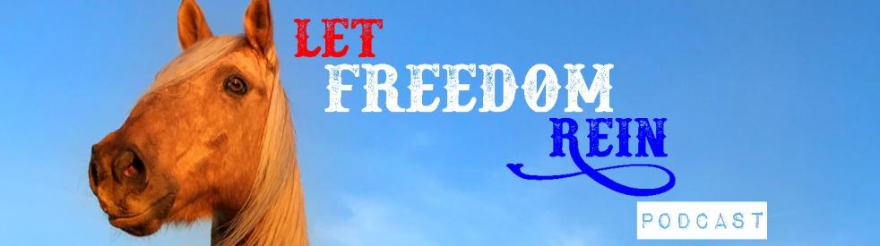 Let Freedom Rein Podcast - immagine di copertina
