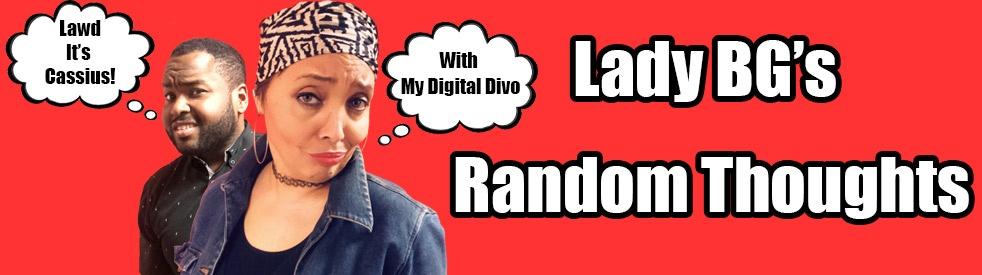 Lady BG's Random Thoughts - imagen de show de portada