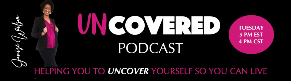 Uncovered w/ Jamise Wilson - show cover