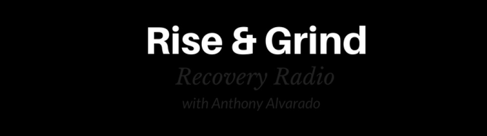 Rise and Grind Recovery Radio - imagen de show de portada