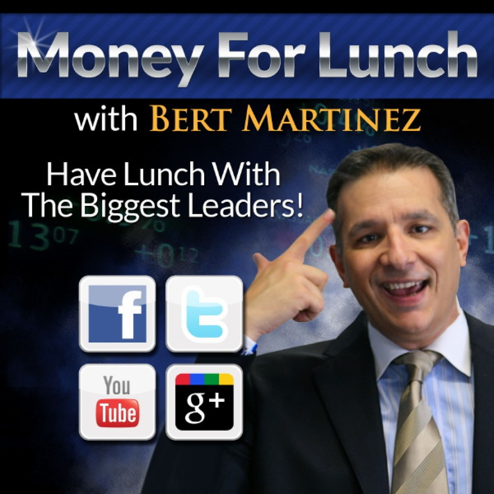 Money For Lunch Bert Martinez's shows - show cover